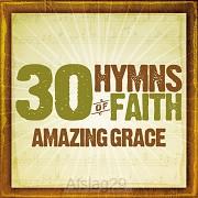 30 Hymns Of Faith - Amazing Grace (2-CD)