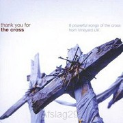 Thank You For The Cross (CD)