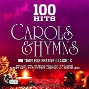 100 hits Carols & Hymns