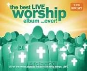 The Best Live Worship ... Ever! (3er CD-