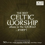The Best Celtic Worship Album In The Wor