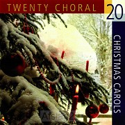 20 Choral Christmas Carols CD)