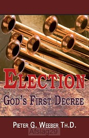 Election: God's First Decree
