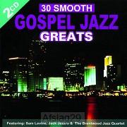 30 Smooth Gospel Jazz Greats (2-CD)