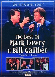 The Best Of Mark Lowry & Bill Gaither -