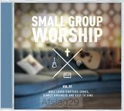 Small Group Of Worship Vol. 1 (CD)