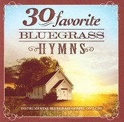 30 Favorite Bluegrass Hymns (2-CD)