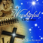 A Worshipful Christmas (CD)