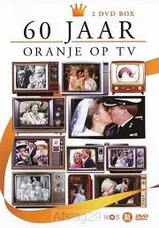 60 jaar Oranje op tv
