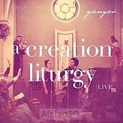 A Creation Liturgy (Live) (CD)