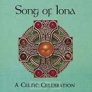 Song Of Iona - A Celtic Celebration (CD)