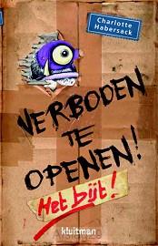 Pas op! Verboden te openen!