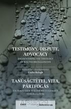 Testimony dispute advocacy