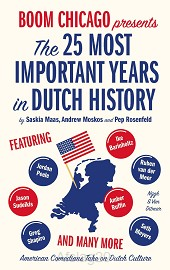 The 25 Most Important Years in Dutch His