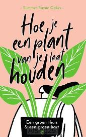 Hoe laat je een plant van je houden