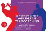 75 werkvormen voor agile-lean teamcoachi