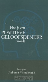 Hoe je een positieve geloofsdenker wordt