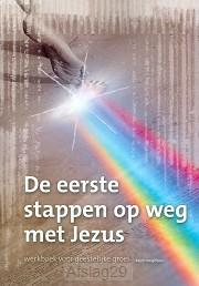 Eerste stappen op weg met Jezus