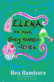 Elena en haar juicy taarten hemel