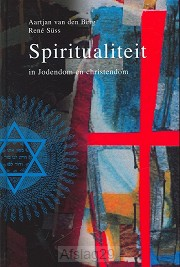 Spiritualiteit in jodendom & christendom