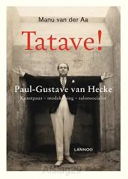 Tatave! Paul-Gustave van Hecke