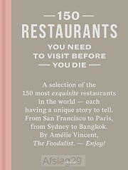 150 restaurants you need to visit before