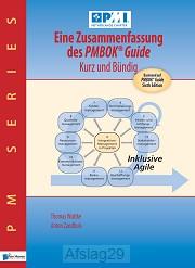Eine Zusammenfassung des PMBOK« Guide û