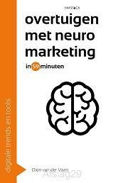 Overtuigen met neuromarketing in 59 minu