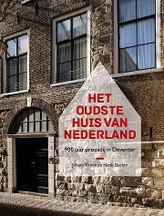 Het oudste huis van Nederland