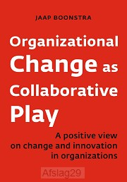 Organizational Change as Collaborative P