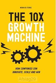 The 10x Growth Machine