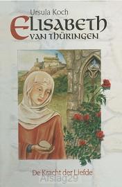 Elisabeth van thüringen de kracht der li