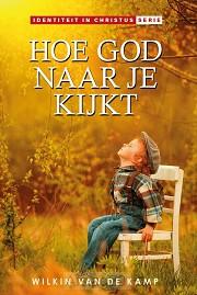 Hoe God naar je kijkt