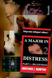 A Major in Distress, Part 1: Deceptions