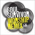 Soul Survivor Worship Remix EP (CD)