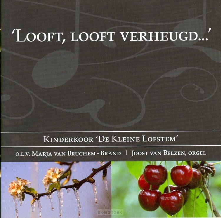 Looft, Looft verheugd?