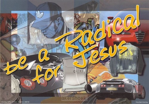 Poster a4 be a radical for Jesus
