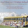 God bless our Christian?