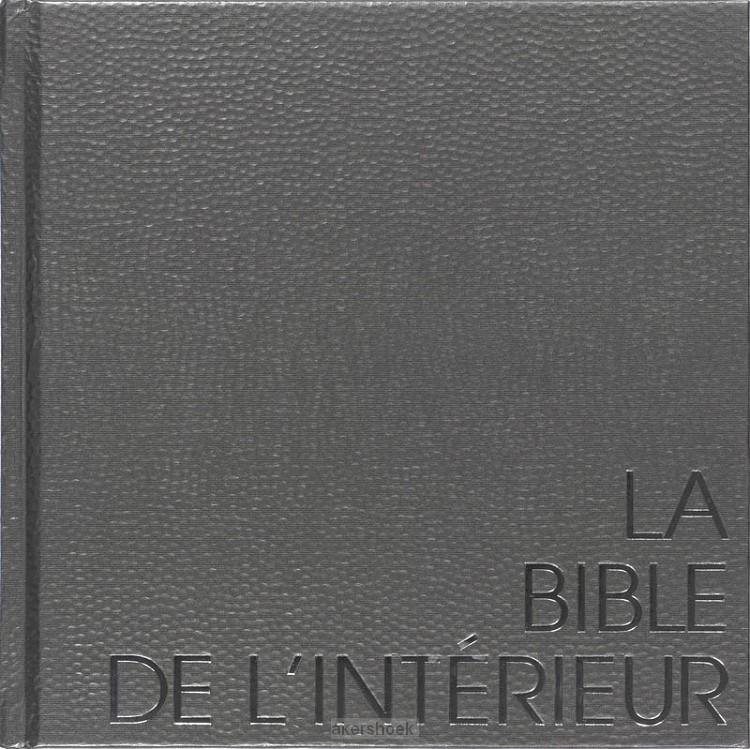La bible de l'intérieur