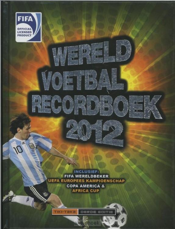 Fifa voetbal recordboek  / 2012