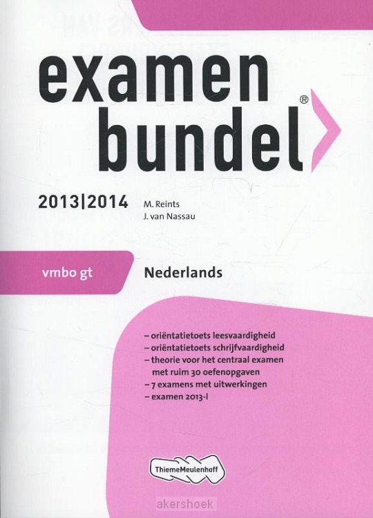 Examenbundel  / Vmbo gt Nederlands 2013/