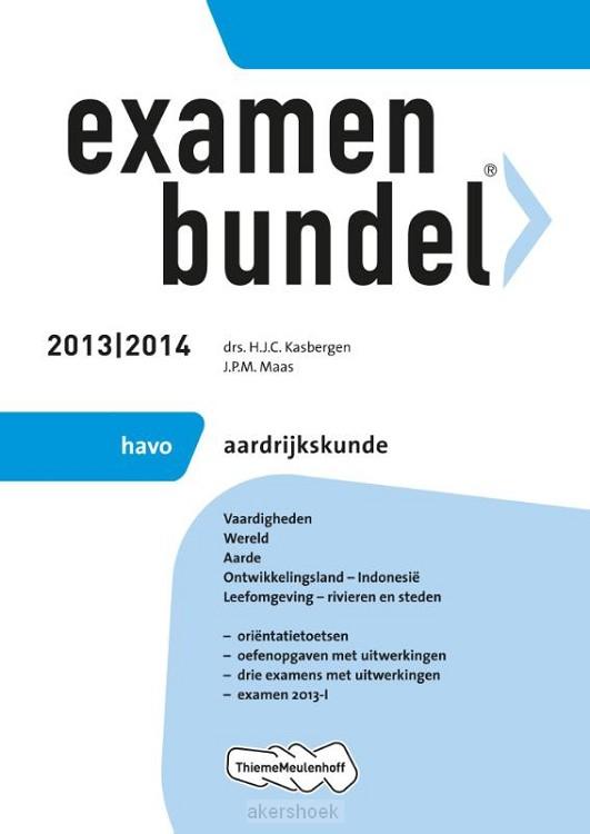 Examenbundel  / 2013/2014 Havo Aardrijks