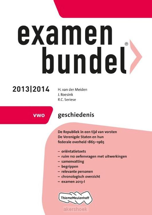 Examenbundel  / 2013/2014 vwo Geschieden