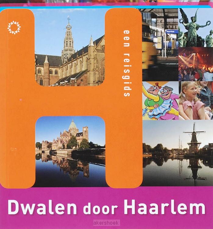 Dwalen door Haarlem / dru