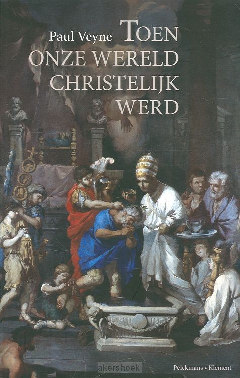 Toen onze wereld christelijk werd