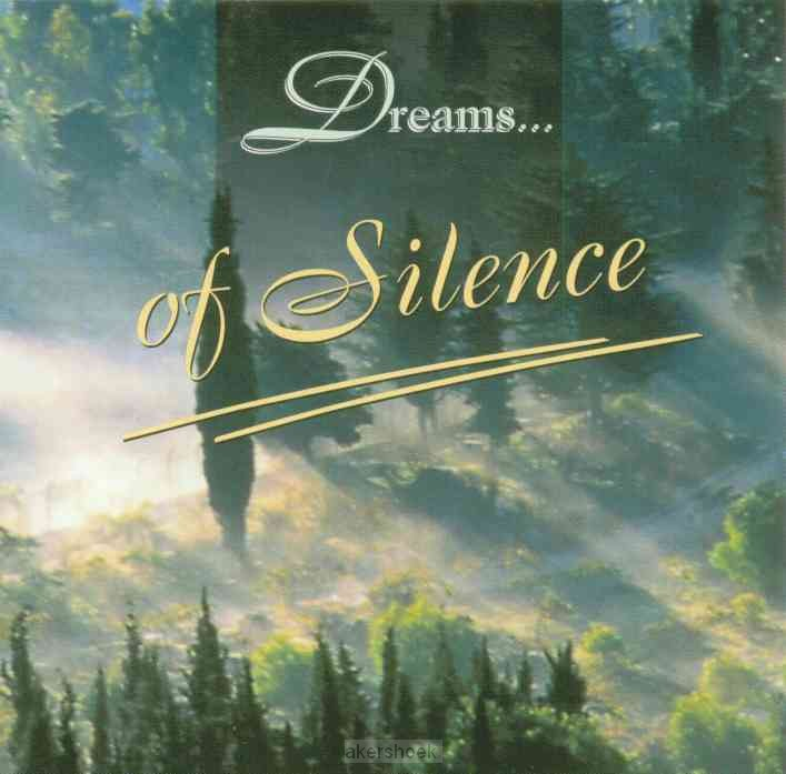 Dreams of silence