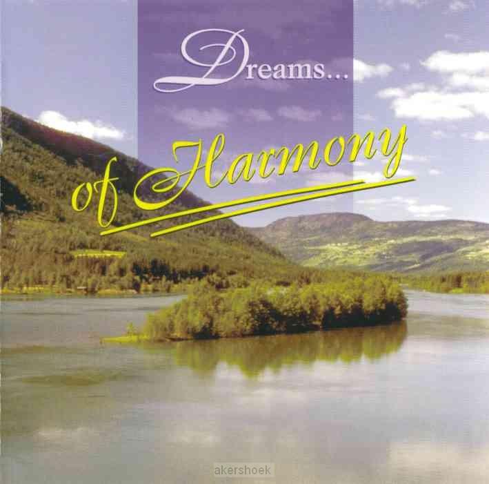 Dreams of harmony