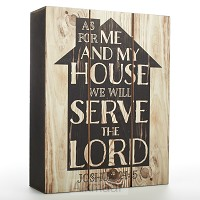As for me and my house we will serve
