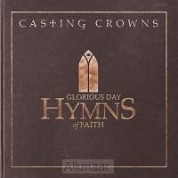 Glorious Day: hymns of faith