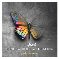 16 Great Songs of Hope and Healing
